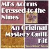 MKs Acorns Dressed to the Nines